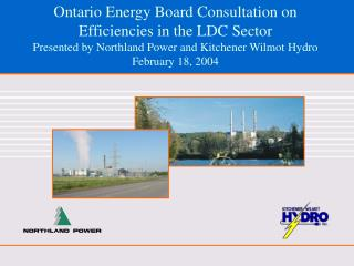 Joint submission of Northland Power and a number of major LDCs