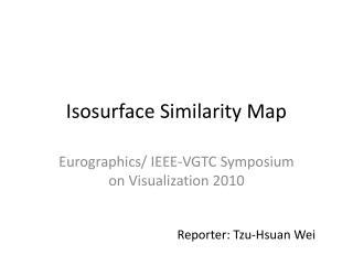 Isosurface  Similarity Map