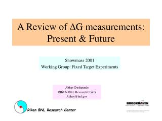A Review of  D G measurements: Present & Future