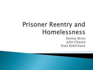 Prisoner Reentry and Homelessness