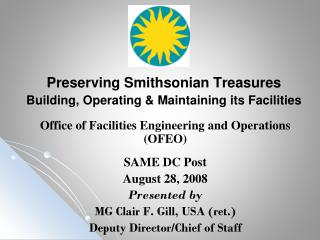 Preserving Smithsonian Treasures Building, Operating & Maintaining its Facilities