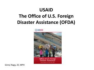USAID  The Office of U.S. Foreign Disaster Assistance (OFDA)