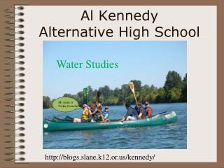 Al Kennedy  Alternative High School
