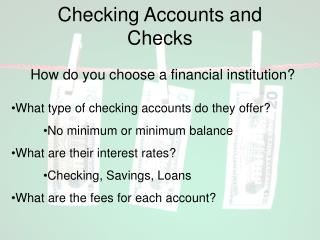 Checking Accounts and Checks