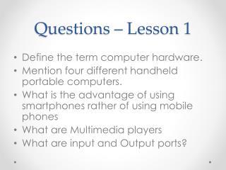 Questions – Lesson 1