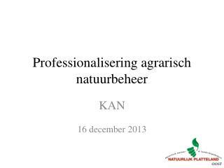Professionalisering agrarisch natuurbeheer
