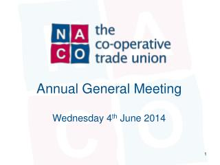 Annual General Meeting Wednesday 4 th  June 2014