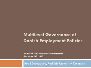 Multilevel Governance of Danish Employment Policies