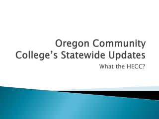 Oregon Community College's Statewide Updates