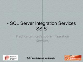 � SQL Server  Integration Services  SSIS