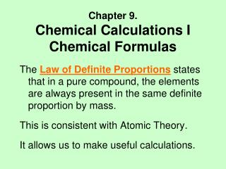 Chapter 9. Chemical Calculations I Chemical Formulas