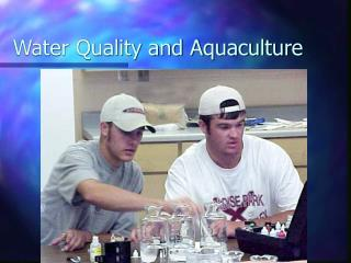 Water Quality and Aquaculture