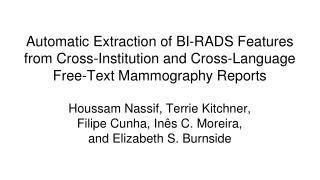 Houssam Nassif, Terrie Kitchner,  Filipe Cunha, Inês C. Moreira,  and Elizabeth S. Burnside