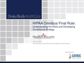 HIPAA Omnibus Final Rule: Understanding the Risks and Developing Compliance Strategy