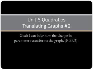 Unit 6 Quadratics Translating Graphs #2