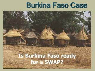 Burkina Faso Case