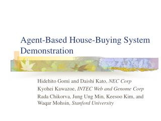 Agent-Based House-Buying System Demonstration