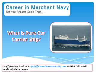 how to join pure car carrier ship in merchant navy