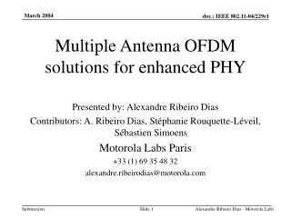 Multiple Antenna OFDM solutions for enhanced PHY