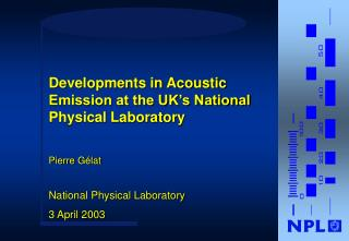 Pierre Gélat National Physical Laboratory 3 April 2003