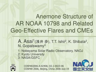 Anemone Structure of  AR NOAA 10798 and Related Geo-Effective Flares and CMEs