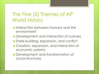 The Five (5) Themes of AP World History