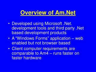 Overview of Am.Net