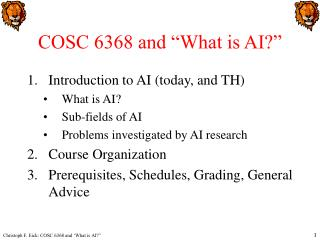 COSC 6368 and �What is AI?�