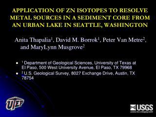 Anita Thapalia 1 , David M. Borrok 1 , Peter Van Metre 2 , and MaryLynn Musgrove 2