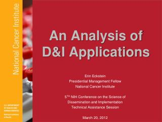 An Analysis of  D&I Applications