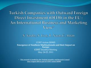 COST Action IS0905 Emergence of Southern Multinationals  and their Impact on Europe