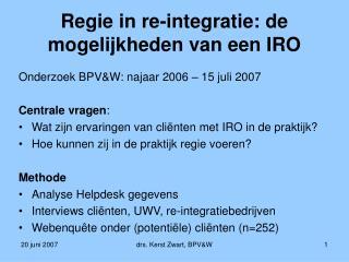 Regie in re-integratie: de mogelijkheden van een IRO