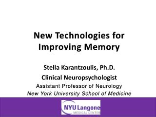 New Technologies for Improving Memory
