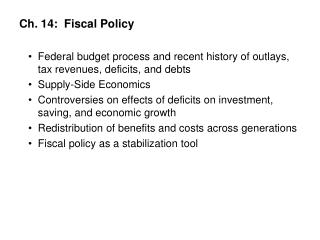 Ch. 14:  Fiscal Policy