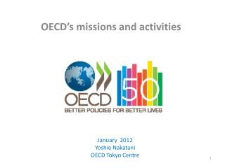 OECD�s missions and activities