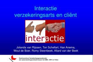 Interactie  verzekeringsarts en cli�nt