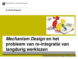 Mechanism Design  en het probleem van re-integratie van langdurig werklozen