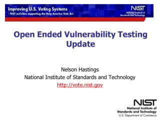 Open Ended Vulnerability Testing Update