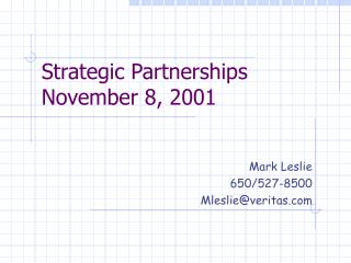 Strategic Partnerships November 8, 2001