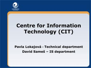 Centre for Information Technology CIT