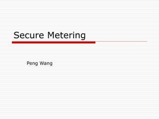Secure Metering