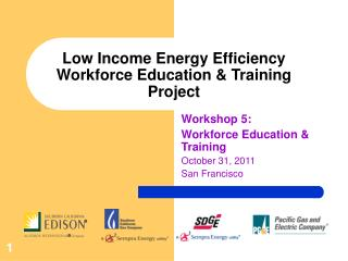 Low Income Energy Efficiency Workforce Education & Training Project