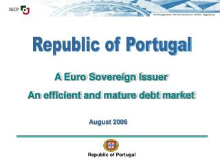 A Euro Sovereign Issuer An efficient and mature debt market
