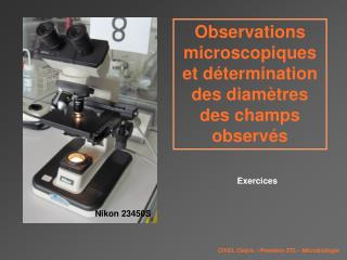 Observations microscopiques et détermination des diamètres des champs observés