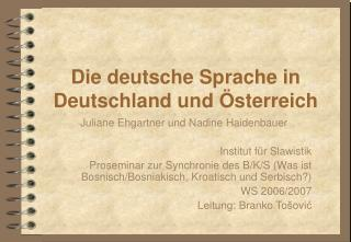 Die deutsche Sprache in Deutschland und �sterreich