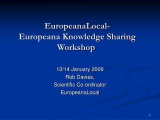 EuropeanaLocal-   Europeana Knowledge Sharing Workshop