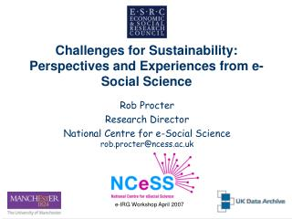 Challenges for Sustainability: Perspectives and Experiences from e-Social Science