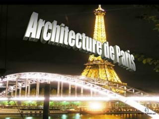 Ar ? hitecture de Paris