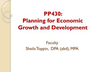 PP430:   Planning for Economic Growth and Development