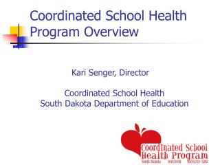 Coordinated School Health Program Overview